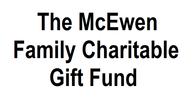 McEwen Family Charitable Gift Fund