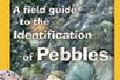 A field Guide To identification Of Pebbles
